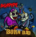 Ashpiper - Born Bad