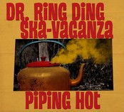 Dr. Ring Ding Ska Vaganza, Piping Hot, 2012