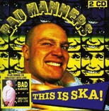 Bad Manners - This Is Ska 2 CD Edition 2013