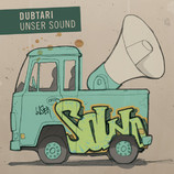 Dubtari - Unser Sound
