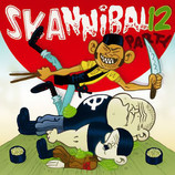 Sampler: Skannibal Party 12 - Mad Butcher Records