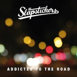 The Slapstickers - Addicted To The Road - 2015