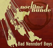 Bad Nenndorf Boys, Noch ne Runde, CD, Artist Station Records