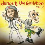 Dance To The Revolution - Vol. 2: Various Artists