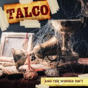 Talco - And The Winner Isn't (CD 2018)