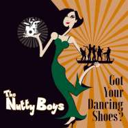 The Nutty Boys, Got Your Dancing Shoes, 2018
