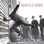 Sentilo Sono, Dann Halt Nich (2018)